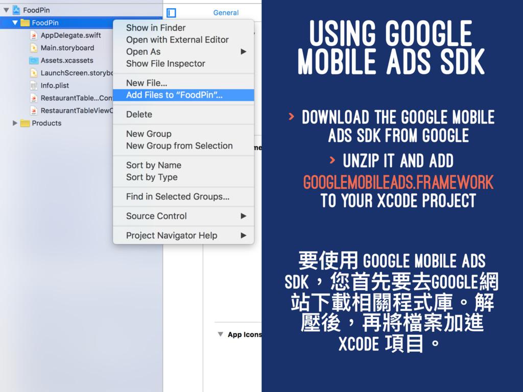 USING GOOGLE MOBILE ADS SDK > Download the Goog...