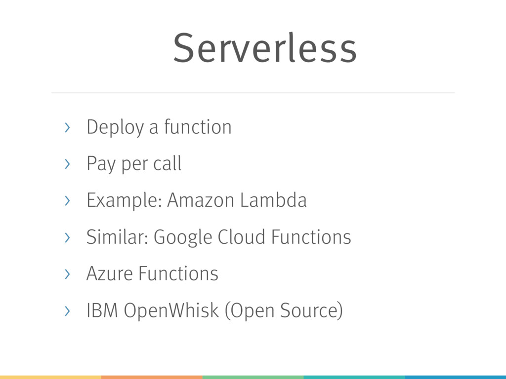 Serverless > Deploy a function > Pay per call >...