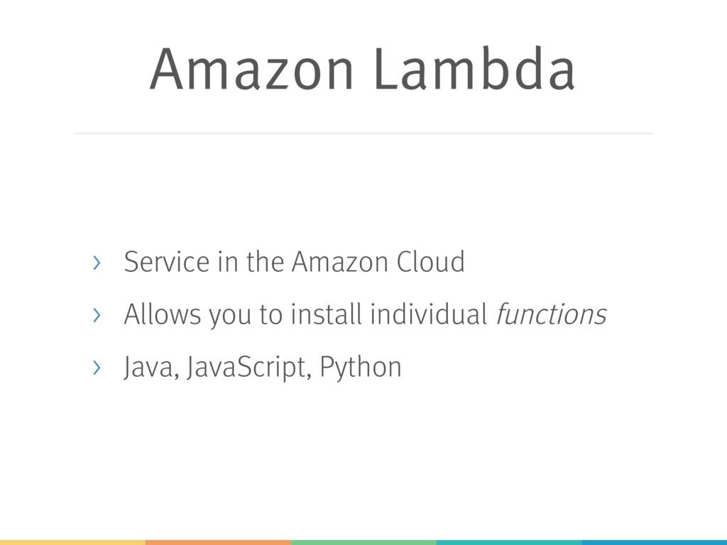 Amazon Lambda > Service in the Amazon Cloud > A...