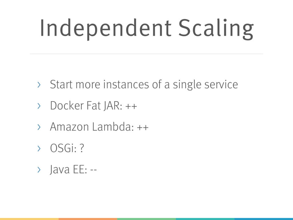 Independent Scaling > Start more instances of a...