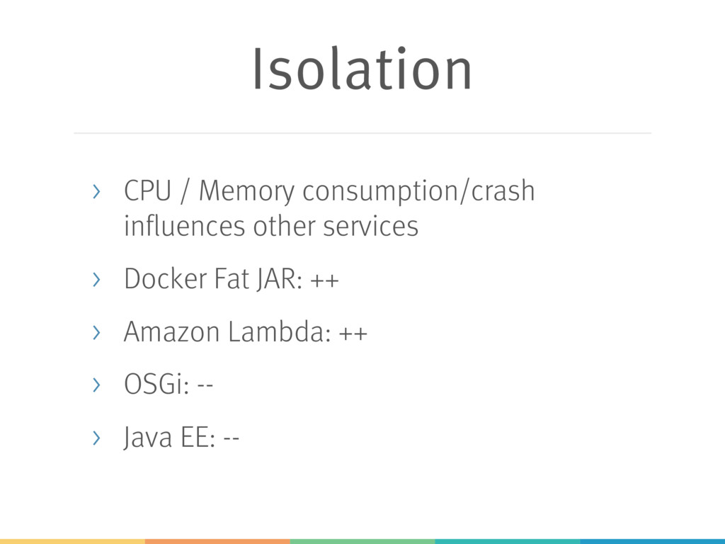 Isolation > CPU / Memory consumption/crash infl...
