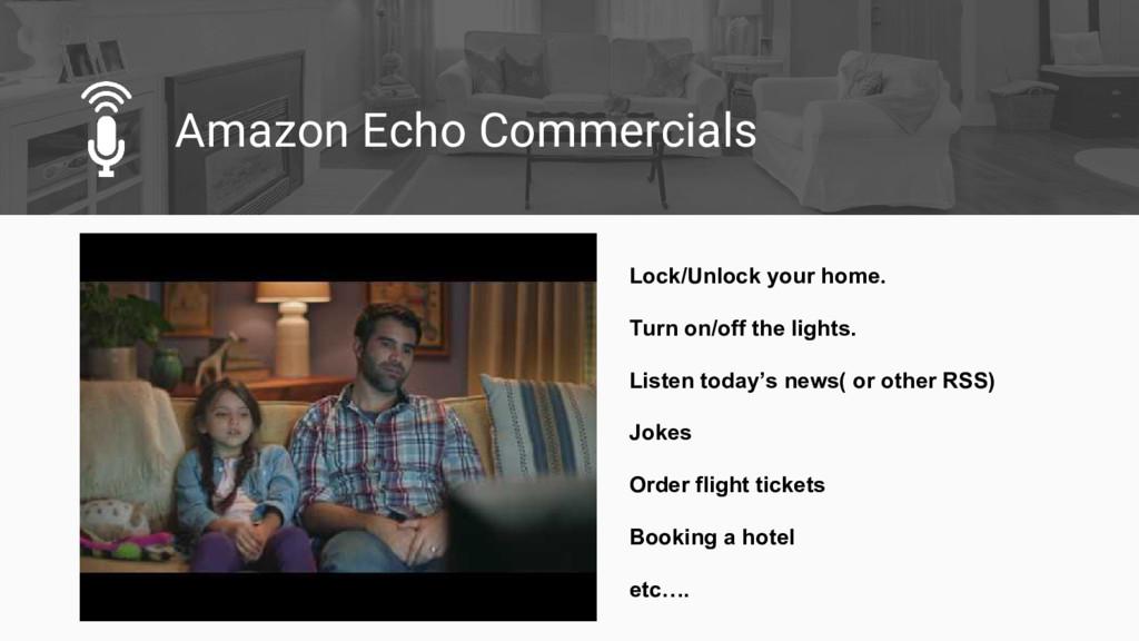 Amazon Echo Commercials Lock/Unlock your home. ...