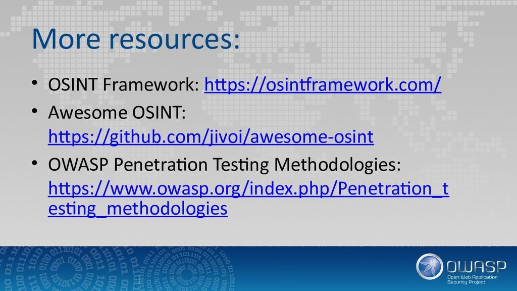 More resources: • OSINT Framework: https://osin...
