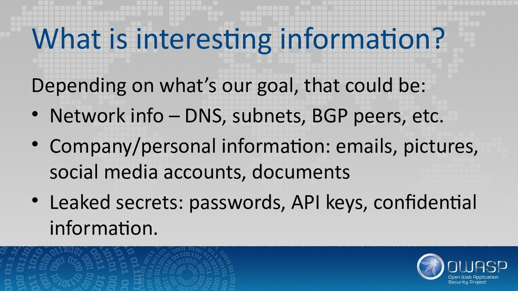 What is interesting information? Depending on w...