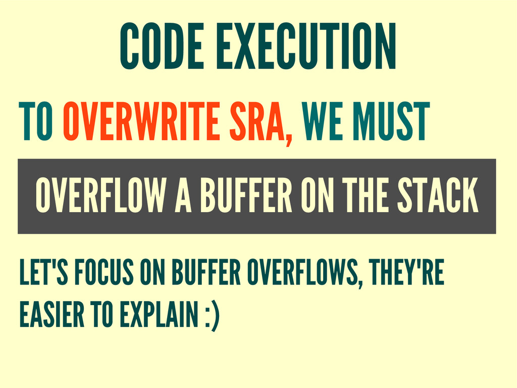 CODE EXECUTION OVERFLOW A BUFFER ON THE STACK T...