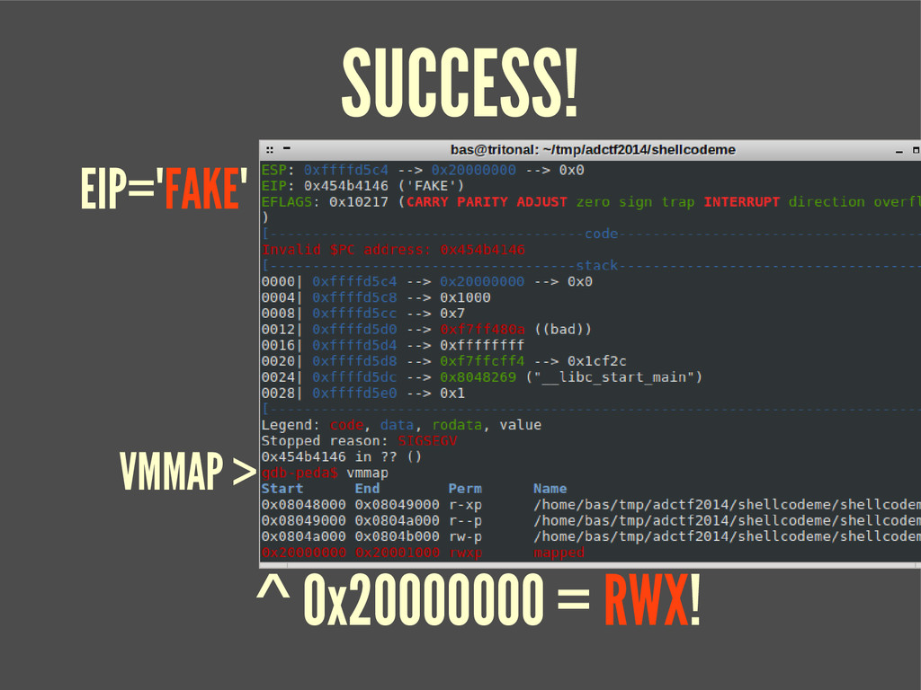 SUCCESS! EIP='FAKE' VMMAP > ^ 0x20000000 = RWX!
