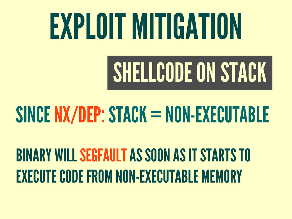 EXPLOIT MITIGATION SHELLCODE ON STACK SINCE NX/...