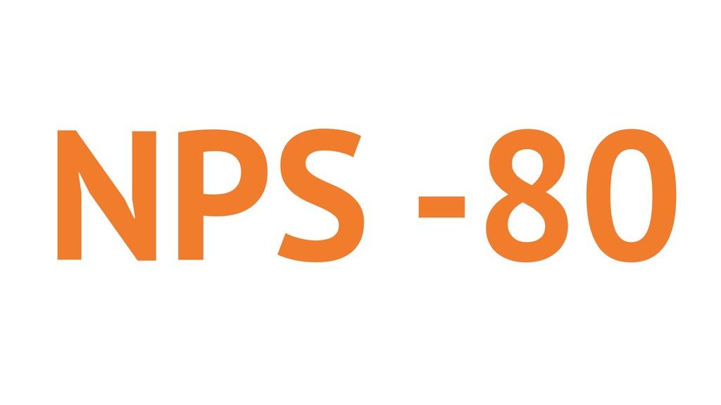 NPS -80