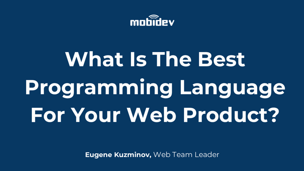 What Is The Best Programming Language For Your ...