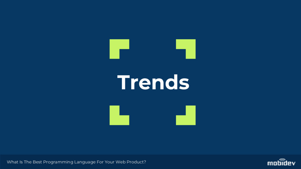 Trends What Is The Best Programming Language Fo...