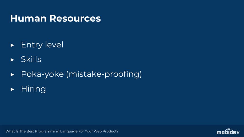 Human Resources ▶ Entry level ▶ Skills ▶ Poka-y...