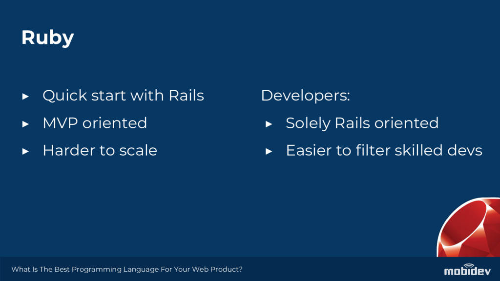 Ruby ▶ Quick start with Rails ▶ MVP oriented ▶ ...