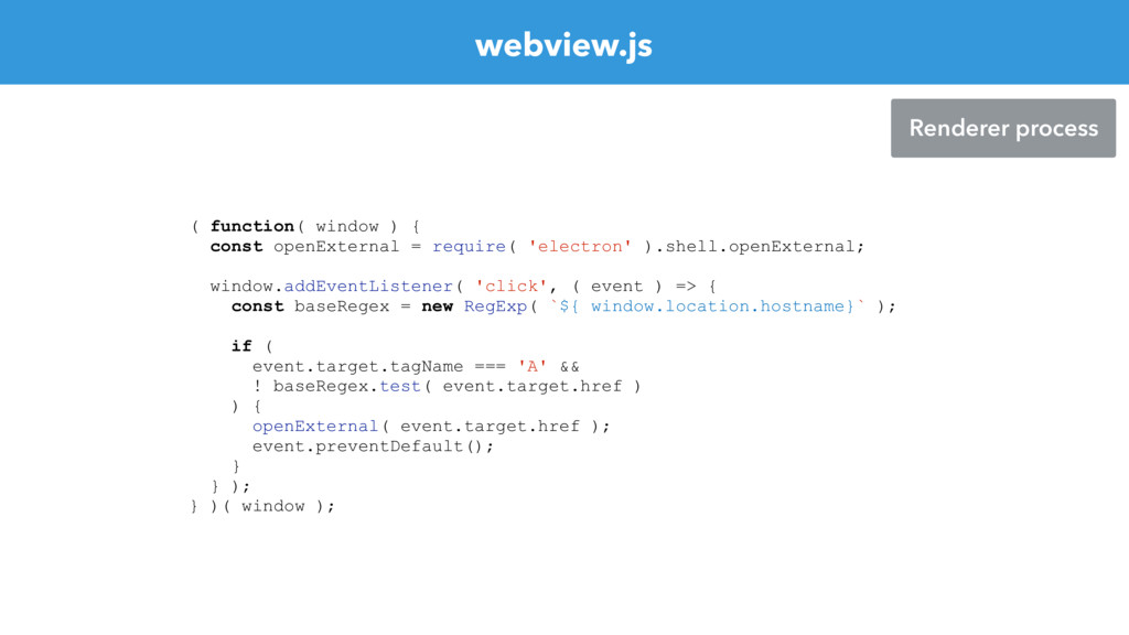 webview.js Renderer process ( function( window ...