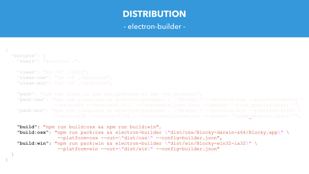 "DISTRIBUTION - electron-builder - { ""scripts"": ..."
