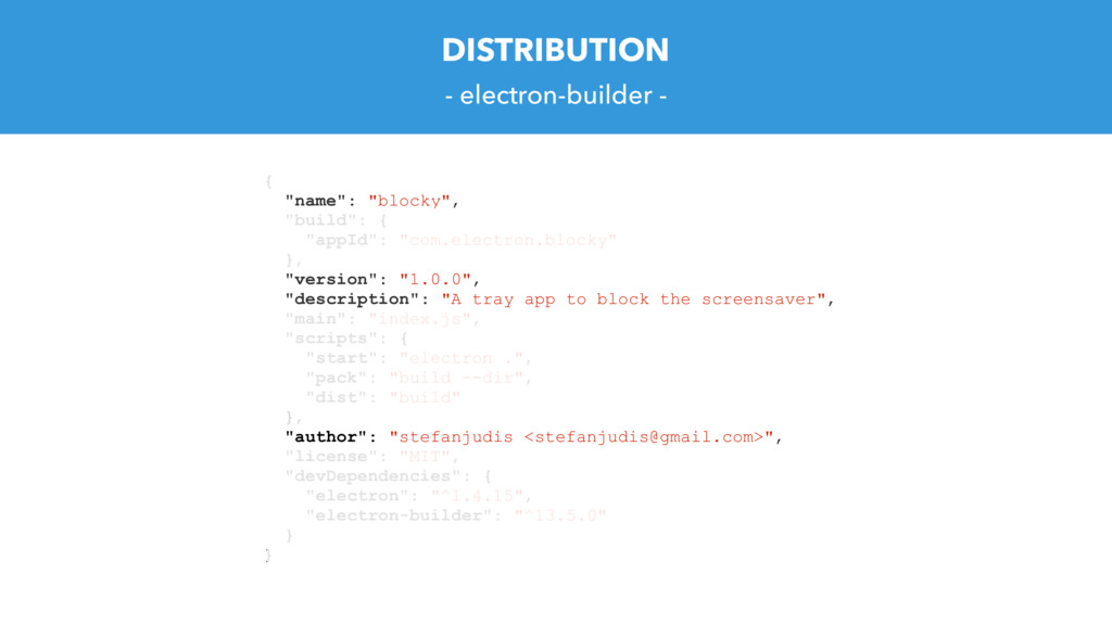 "DISTRIBUTION - electron-builder - { ""name"": ""bl..."