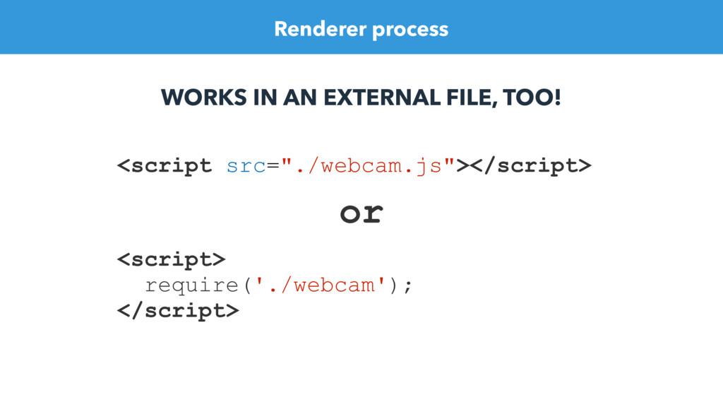 """<script src=""""./webcam.js""""></script> or <script>..."""