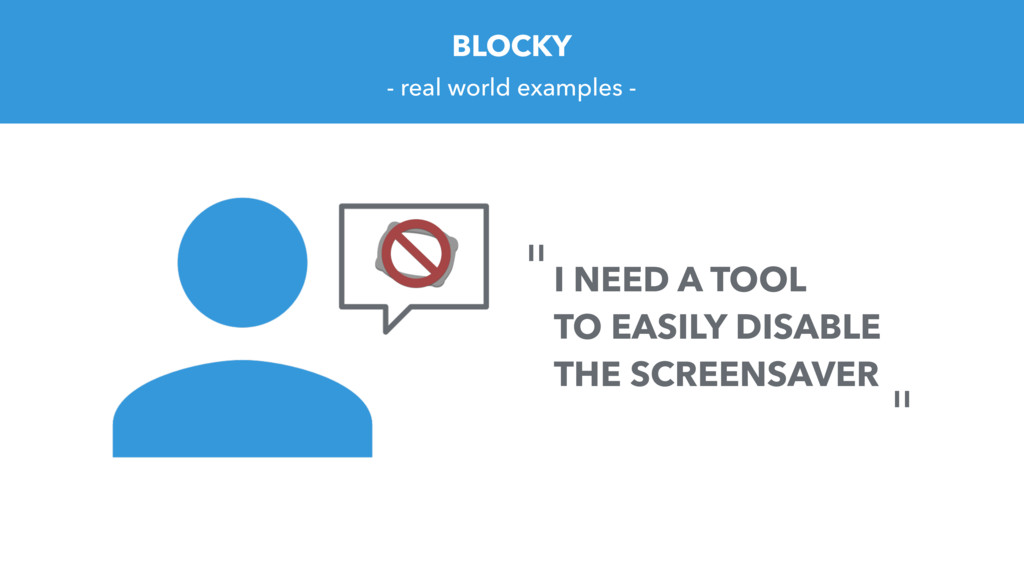 BLOCKY - real world examples - I NEED A TOOL TO...