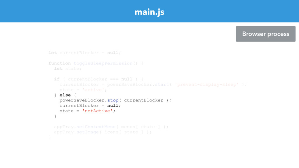 main.js Browser process let currentBlocker = nu...