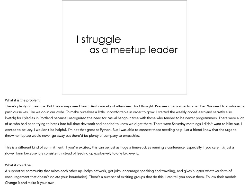 I struggle as a meetup leader What it is(the pr...