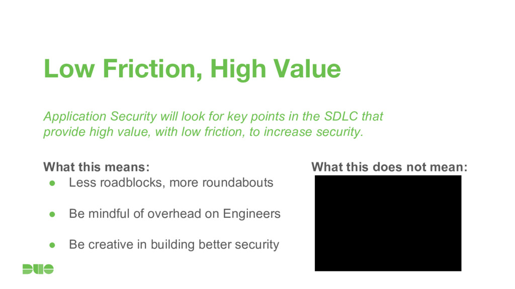 Low Friction, High Value Application Security w...