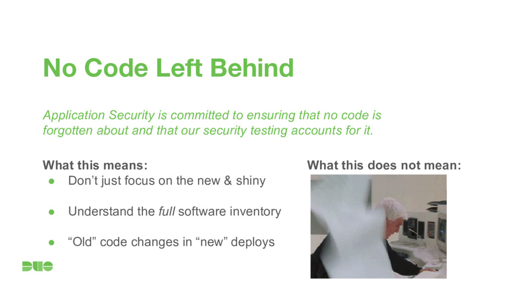 No Code Left Behind Application Security is com...