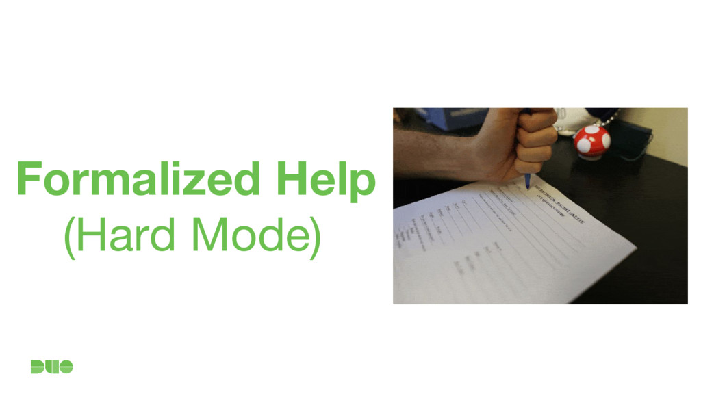 Formalized Help (Hard Mode)