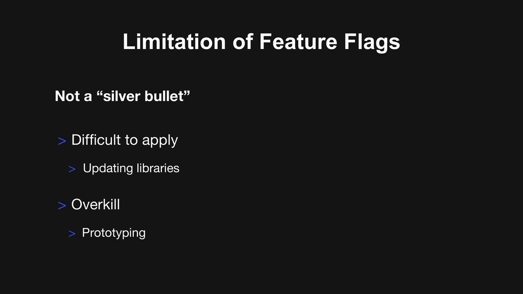 """Limitation of Feature Flags Not a """"silver bulle..."""