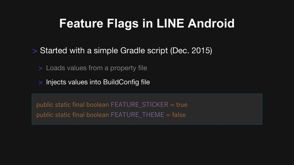 Feature Flags in LINE Android > Started with a ...