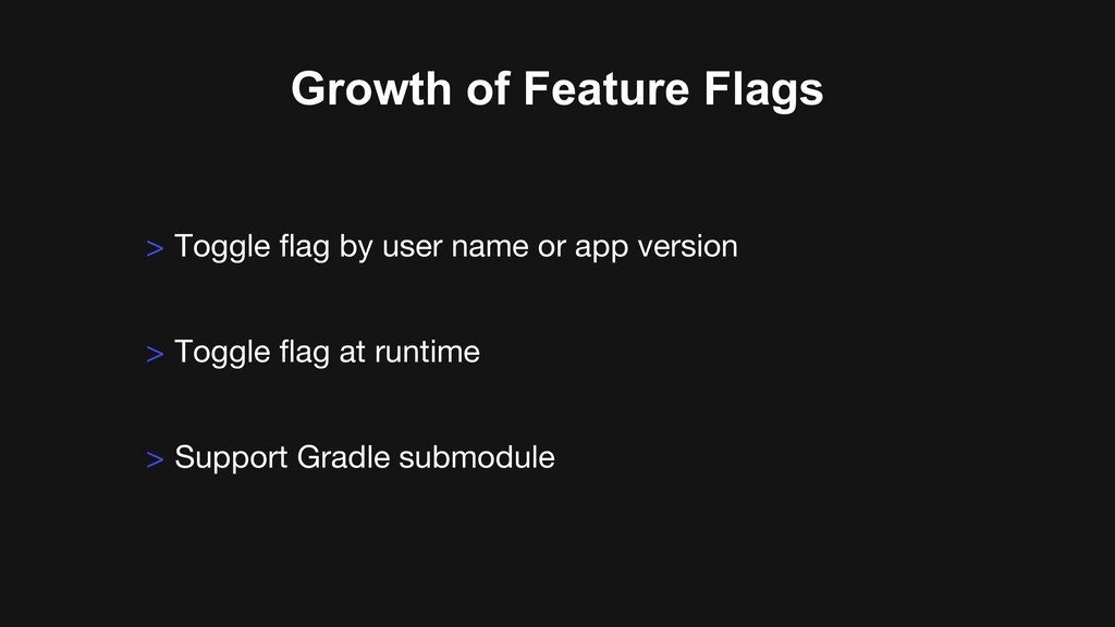 > Toggle flag by user name or app version > Tog...