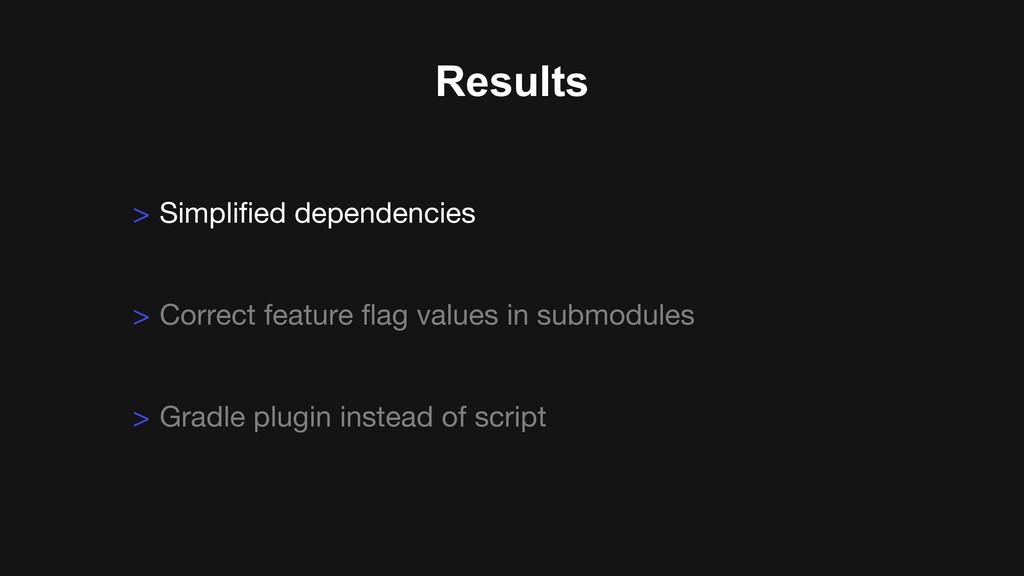 Results > Gradle plugin instead of script > Sim...