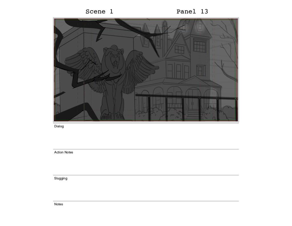 Scene 1 Panel 13 Dialog Action Notes Slugging N...