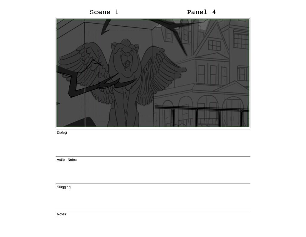 Scene 1 Panel 4 Dialog Action Notes Slugging No...
