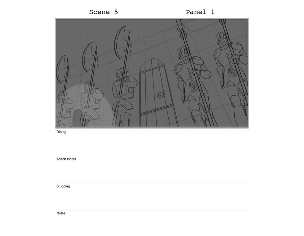 Scene 5 Panel 1 Dialog Action Notes Slugging No...
