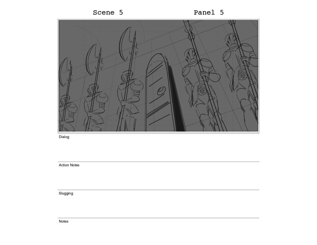 Scene 5 Panel 5 Dialog Action Notes Slugging No...