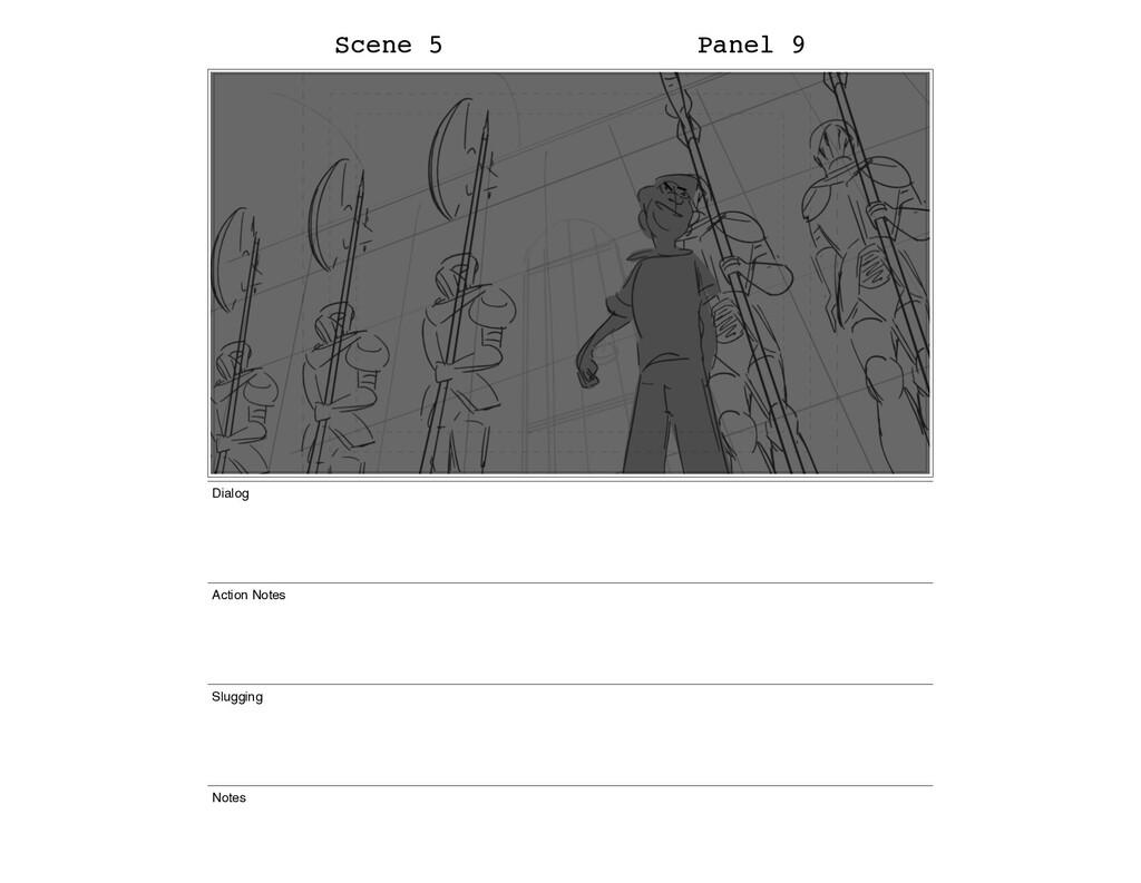 Scene 5 Panel 9 Dialog Action Notes Slugging No...