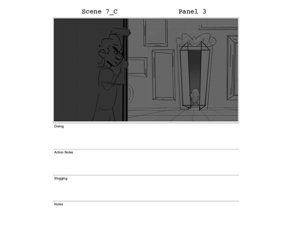 Scene 7_C Panel 3 Dialog Action Notes Slugging ...