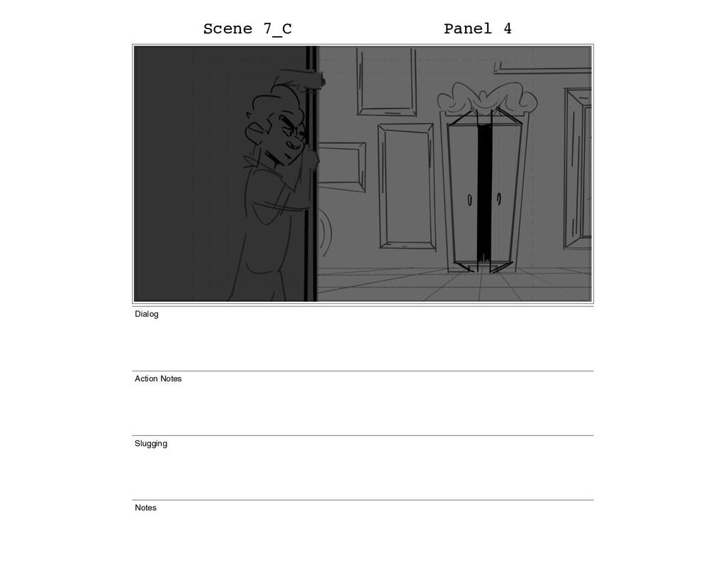 Scene 7_C Panel 4 Dialog Action Notes Slugging ...