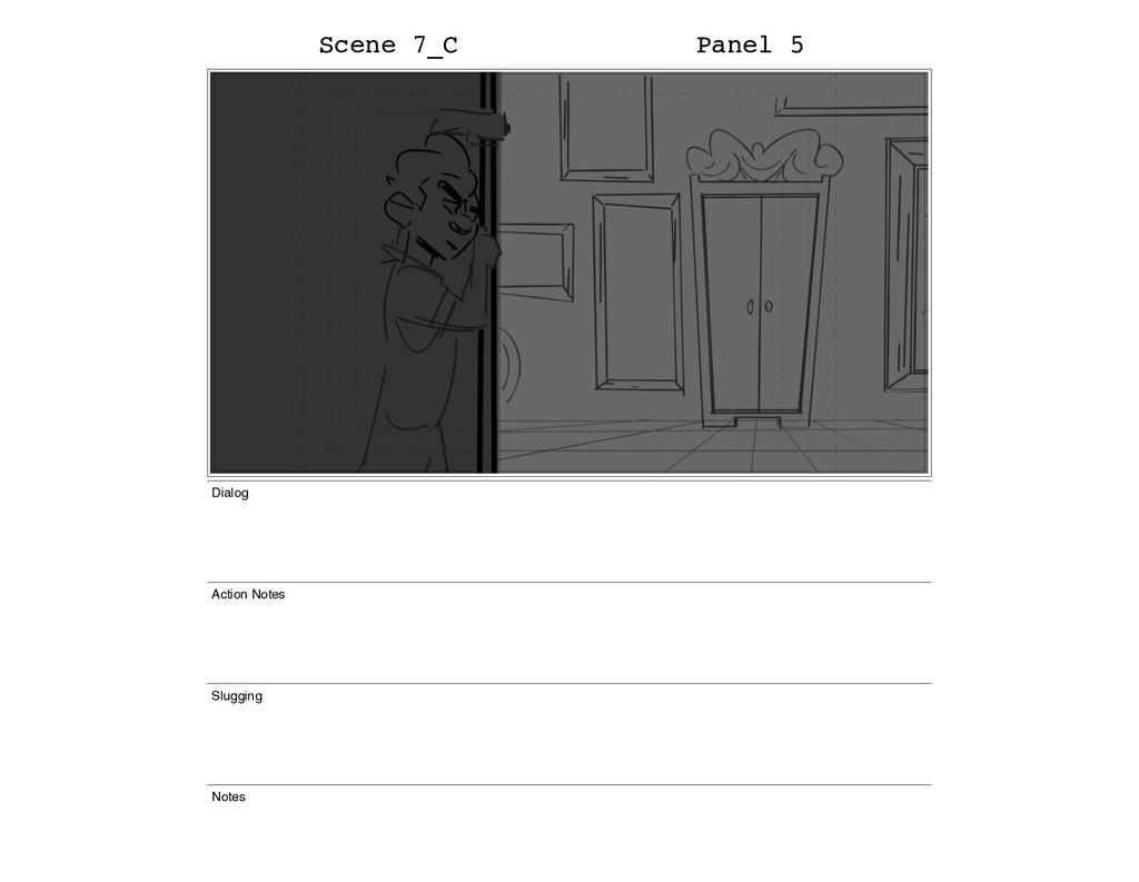Scene 7_C Panel 5 Dialog Action Notes Slugging ...