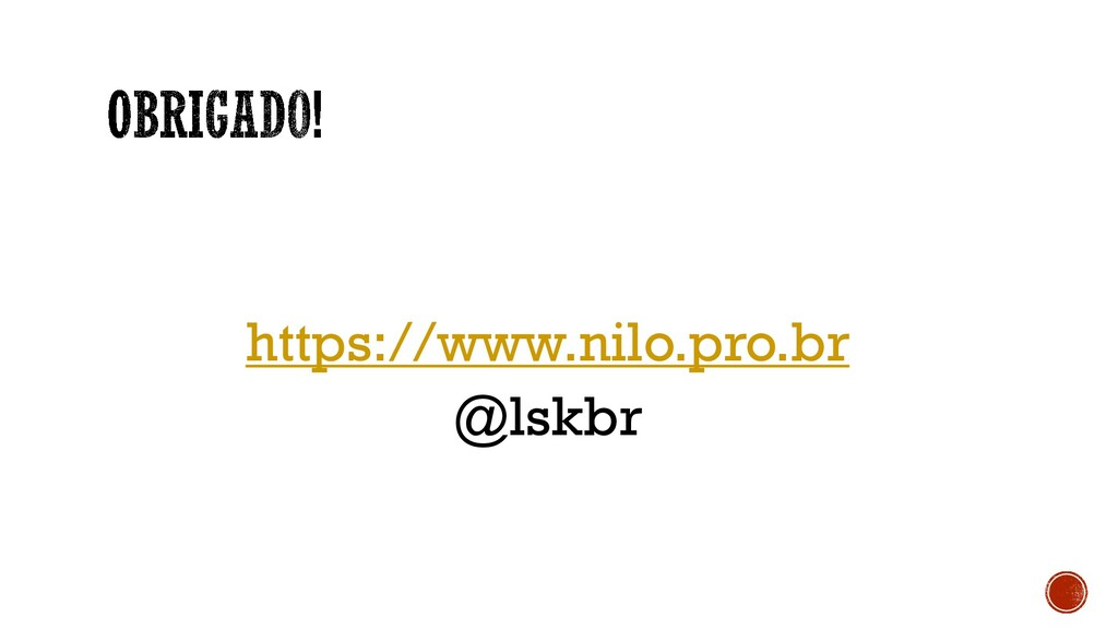 https://www.nilo.pro.br @lskbr