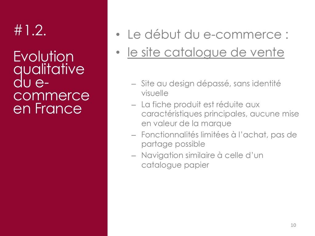 10 #1.2. Evolution qualitative du e- commerce e...