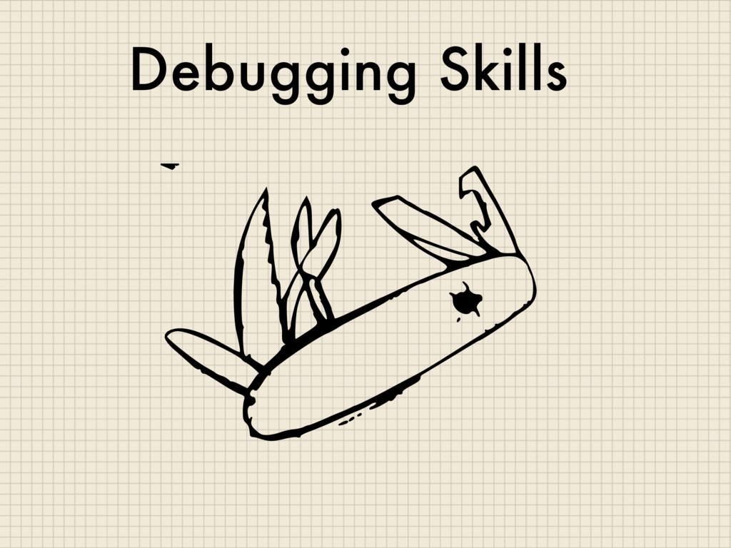 Debugging Skills