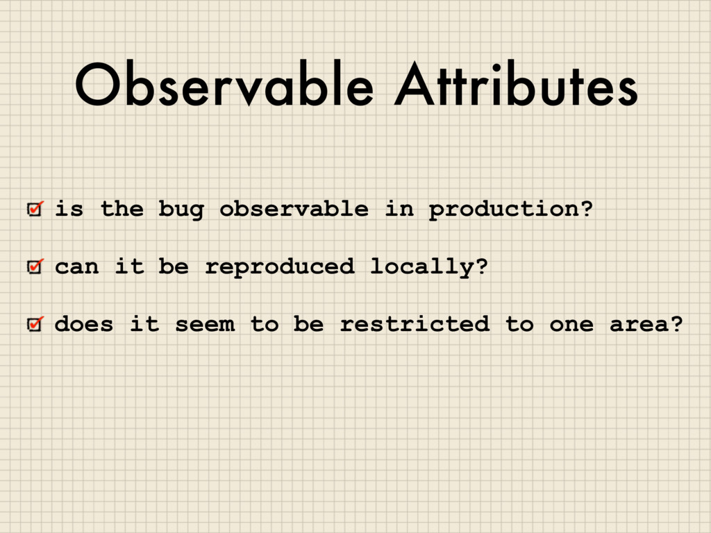 Observable Attributes is the bug observable in ...