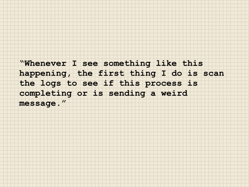 """""""Whenever I see something like this happening, ..."""