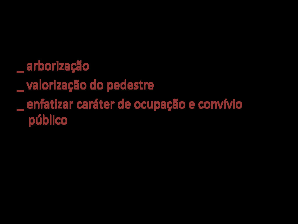 _proposta Nova Augusta _ arborização _ valoriza...