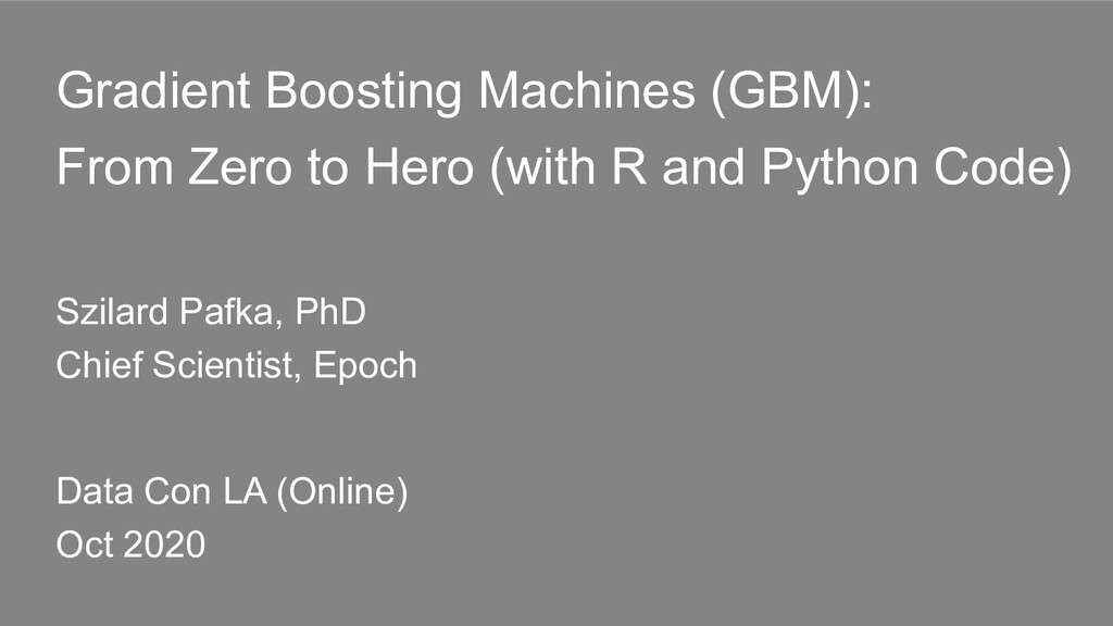 Gradient Boosting Machines (GBM): From Zero to ...
