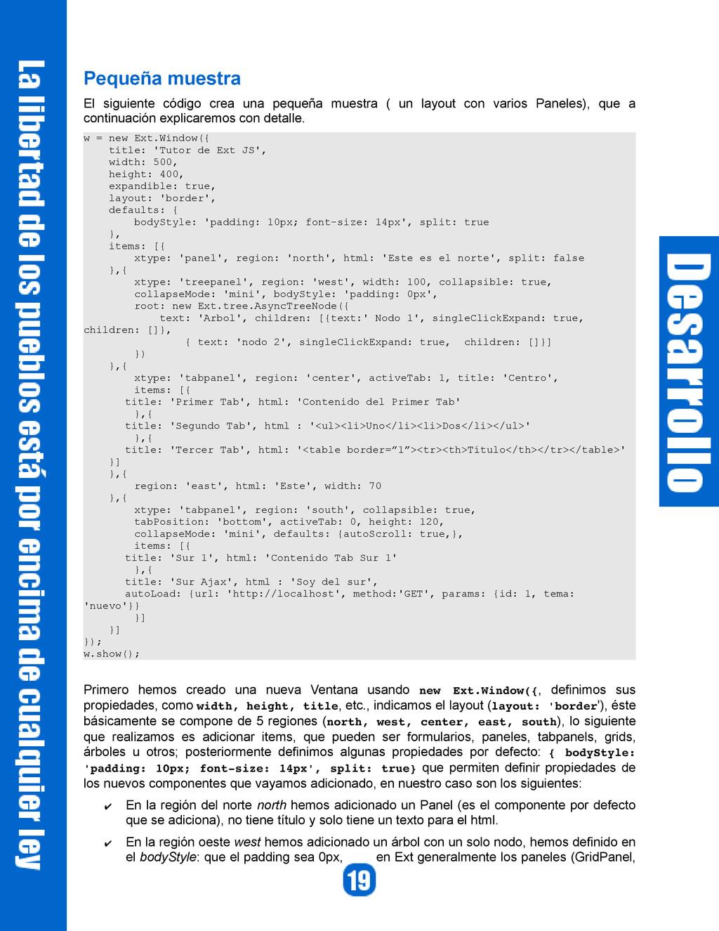 Pequeña muestra El siguiente código crea una pe...