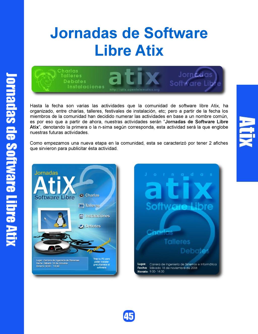 Jornadas de Software Libre Atix Hasta la fecha ...