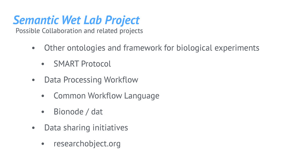 Semantic Wet Lab Project Possible Collaboration...
