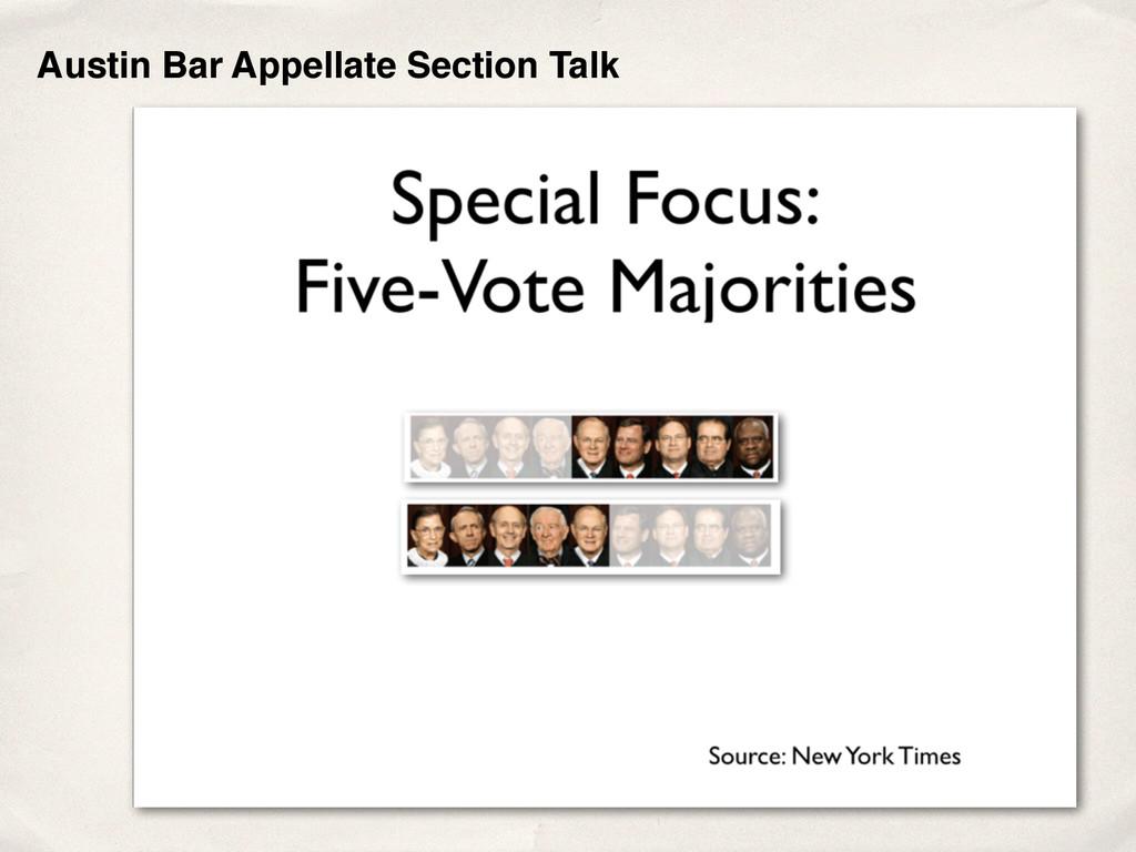 Austin Bar Appellate Section Talk