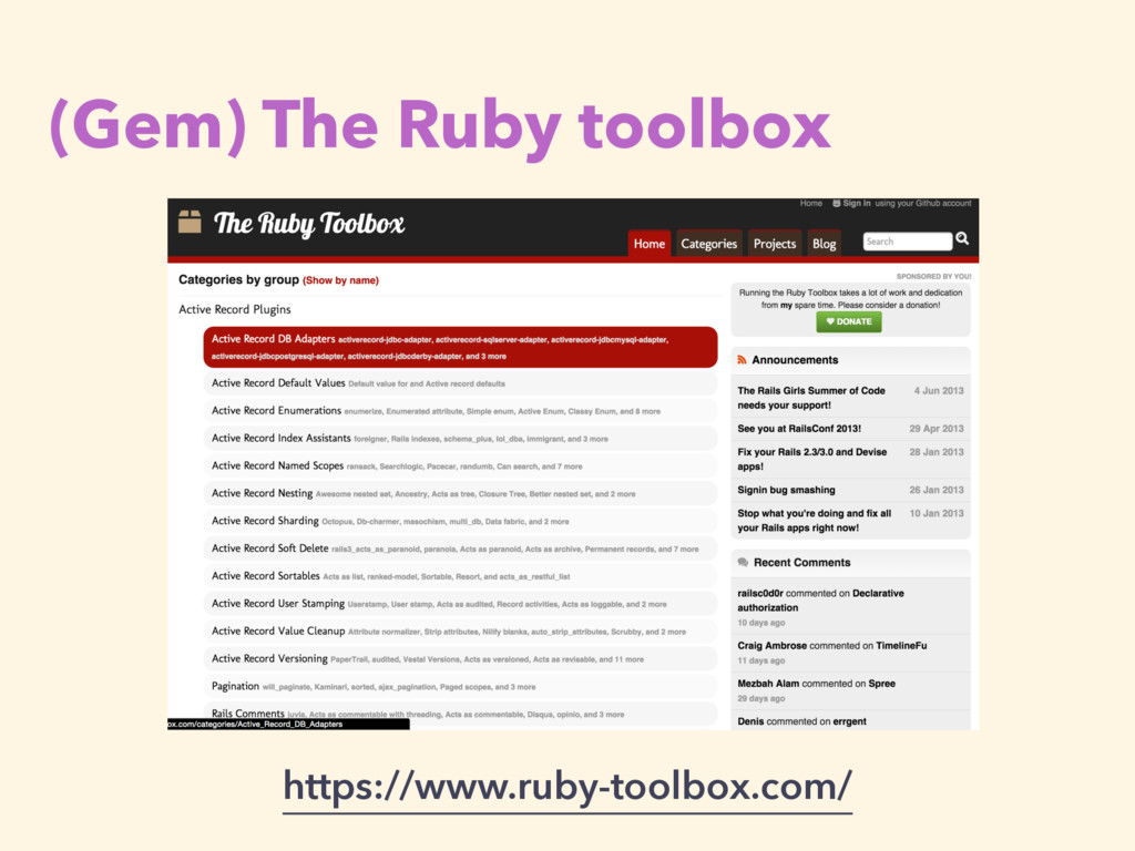 (Gem) The Ruby toolbox https://www.ruby-toolbox...